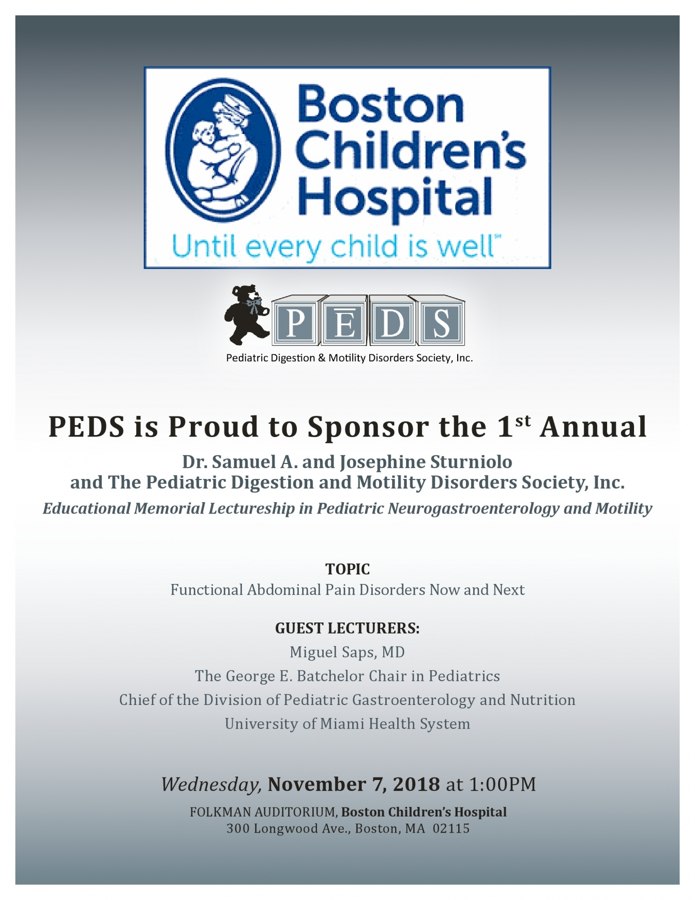 PEDS is proud to sponsor the 1st Annual Dr. Samuel A. and Josephine Sturniolo Educational Memorial Lectureship in Pediatric Neurogastroenterology and Motility